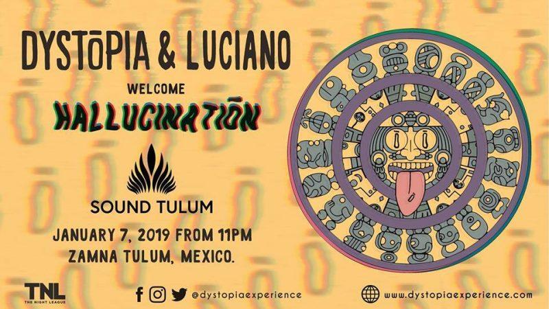 Luciano encabeza el debut de DYSTOPIA en Tulum